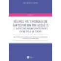 Livre Régimes matrimoniaux de participation aux acquêts et autres mécanismes participatifs entre époux