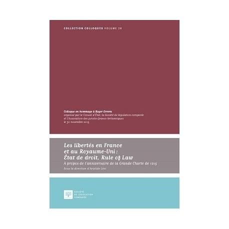Les libertés en France et au Royaume-Uni : Etat de droit, Rule of Law