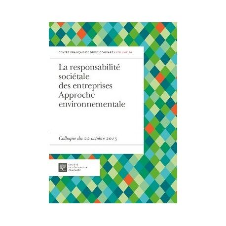 La responsabilité sociétale des entreprises - Approche environnementale