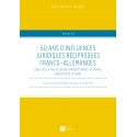 E-Livre - 60 ans d'influences juridiques réciproques franco-allemandes