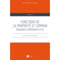 Livre - Fonctions de la propriété et commun. Regards comparatistes