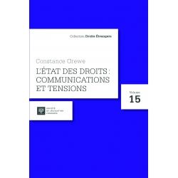 Livre - Constance Grewe - L'état des droits : communications et tensions