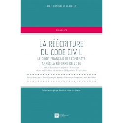 E-Livre - La réécriture du Code civil. Le droit français des contrats après la réforme de 2016