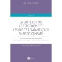 Livre - La lutte contre le terrorisme et les droits fondamentaux en droit comparé