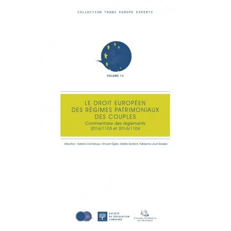 Le droit européen des régimes patrimoniaux des couples