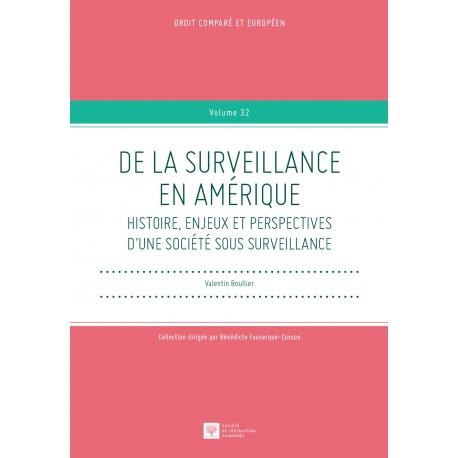 Livre - De la surveillance en Amérique. Histoire, enjeux et perspectives d'une société sous surveillance