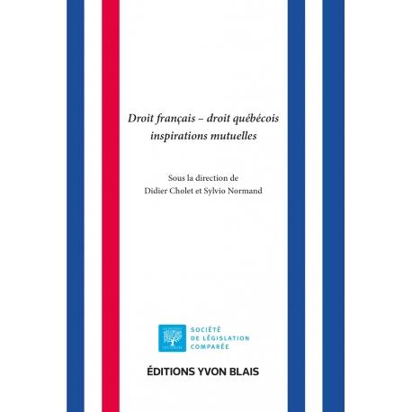 Livre - Droit français - droit québécois Inspirations mutuelles