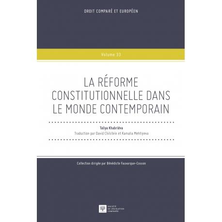 Livre - La réforme constitutionnelle dans le monde contemporain