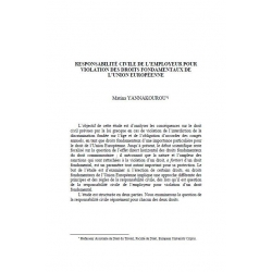 YANNAKOUROU - Responsabilité civile de l'employeur pour violation des droits fondamentaux de l'Union Européenne