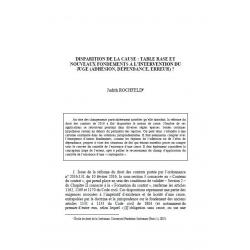 ROCHFELD - Disparition de la cause : table rase et nouveaux fondements à l'intervention du juge (adhésion, dépendance, erreur) ?