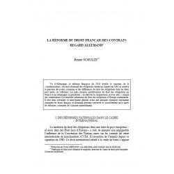 SCHULZE - La réforme du droit français des contrats, regard allemand