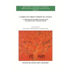 Livre - L'amorce d'un droit européen du contrat - La proposition de directive relative aux droits des consommateurs