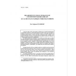 MVAEBEME - Regard récent sur les tendances du constitutionnalisme africain, le cas des états d'Afrique noire francophone
