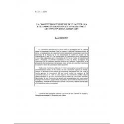 BEJEOUI - La constitution tunisienne du 27 janvier 2014 et le droit international conventionnel : les controverses alimentées