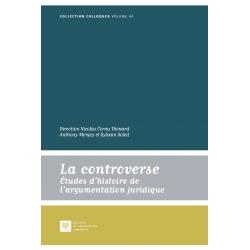 E-livre - La controverse, études d'histoire de l'argumentation juridique