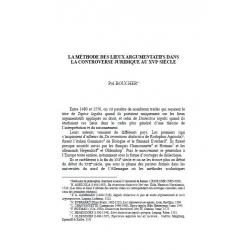 La méthode des lieux argumentatifs dans la controverse juridique au XVIème siècle - BOUCHER