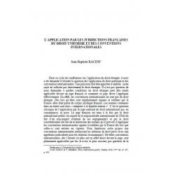 L'application par les juridictions françaises du droit uniforme et des conventions internationales - RACINE