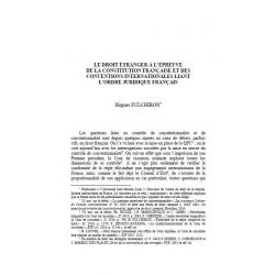 Le droit étranger à l'épreuve de la Constitution française et des conventions internationales... - FULCHIRON