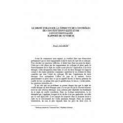 Le droit étranger à l'épreuve des contrôles de constitutionnalité et de conventionnalité, rapport de synthèse - LAGARDE