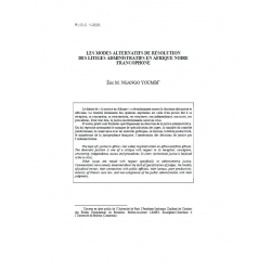 Les modes alternatifs de résolution des litiges administratifs en Afrique noire francophone - NGAMBO YOUMBI
