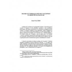 Figures et normalisation de l'exception en droit pénal français - WALTHER