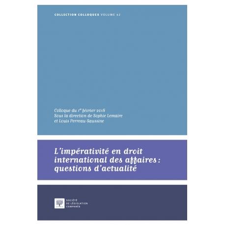 L'impérativité en droit international des affaires : questions d'actualité